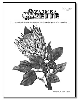 The Waimea Gazette is a beautiful publication.